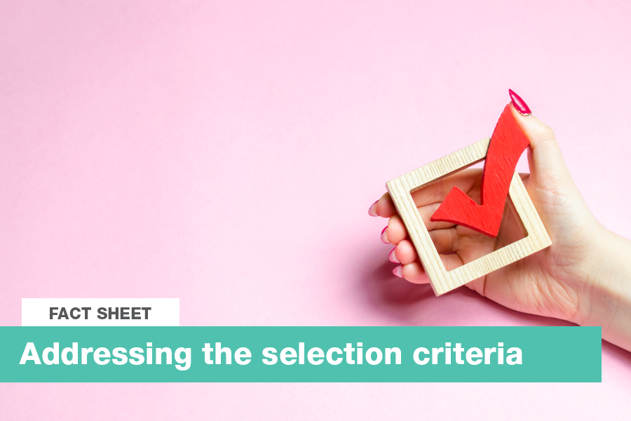 Addressing the selection criteria