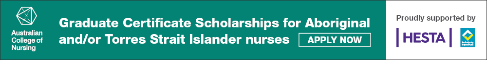 HESTA scholarships for GC's Aged Care Nursing & Leadership and Management
