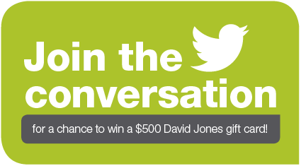 Join the conversation on Twitter during the NNF for a chance to score a $500 David Jones gift card!