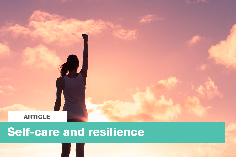 Self-care and resilience